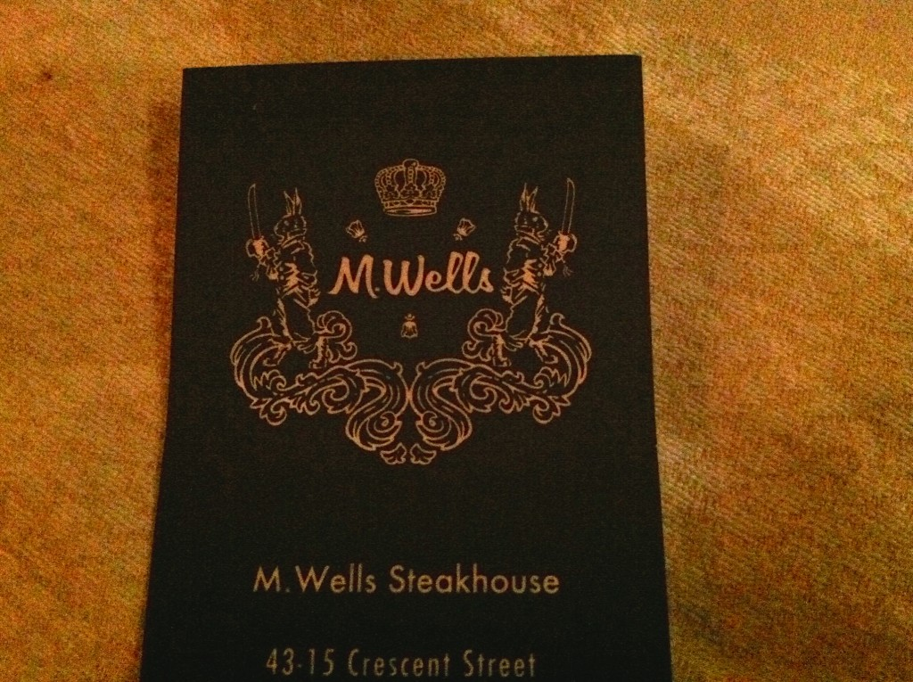 M. WELLS STEAKHOUSE, 43-15 Crescent Street (at 43rd Avenue), Long Island City, Queens